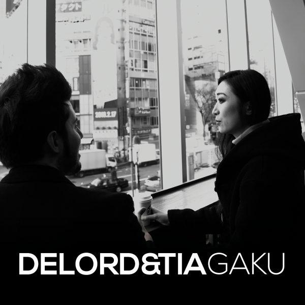 DeLord&TIA - GAKU