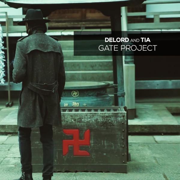 DeLord&TIA - Gate Project LP
